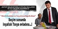 ZAFER NALBANTOĞLU SEÇİM DEĞERLENDİRMESİ