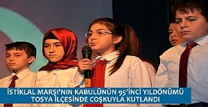 İSTİKLAL MARŞI'NIN KABULÜNÜN 95'İNCİ YILDÖNÜMÜ TOSYA İLÇESİNDE COŞKUYLA KUTLANDI