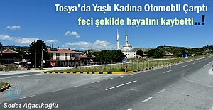 Tosya'da Yaşlı Kadına Otomobil Çarptı