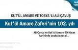 Kut'ül Amare Zaferi'nin 102. yılı ve Tosyalı Ali Çavuş