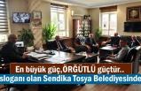 Belediye İş Sendika Yönetimi Belediye Başkanını Ziyaret Etti
