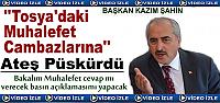 BAŞKAN ŞAHİN '' SİYASET CAMBAZLARINA...