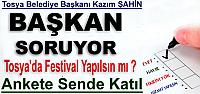 TOSYA'DA FESTİVAL YAPILSIN MI ?...