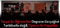 TOSYA'DA ÖĞRENCİLERE DEPREM ANLATILDI