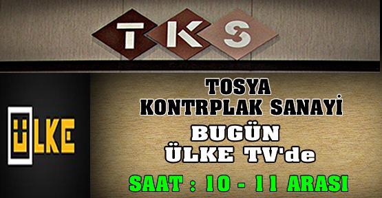 TKS - ÜLKE TV FUAR PROGRAMINDA
