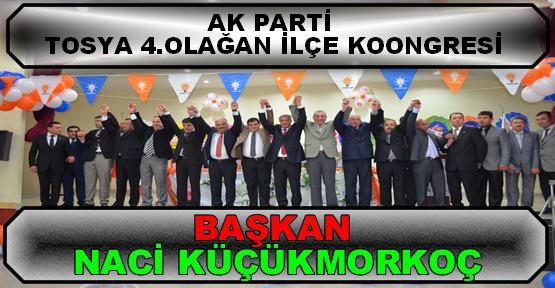 Tosya Ak Parti Teşkilatı yeniden Naci Küçükmorkoç dedi