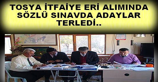 Tosya Belediyesi İtfaiye Eri Alımı Sözlü Sınavı Yapıldı