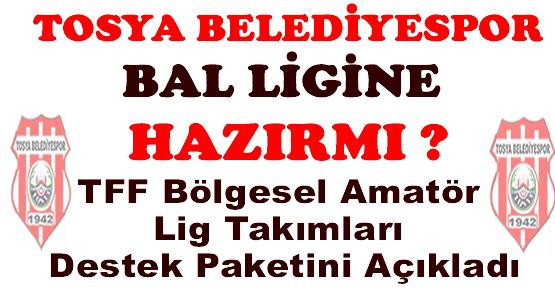Tosya BelediyeSpor Bal Ligi Destekleri Açıklandı