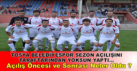 Tosya Belediyespor 2012 2013 Sezon Açılışını Yaptı