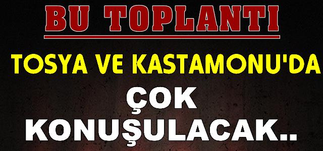 Tosya Belediyespor Toplantısı Tosya ve Kastamonu Gündemine Damga Vurdu