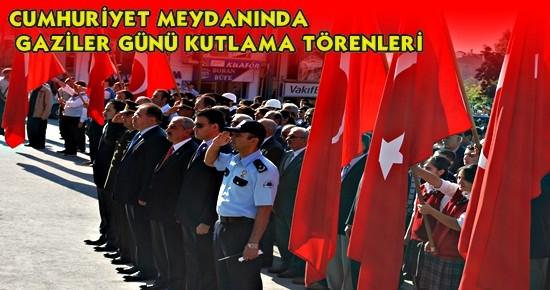 Tosya Cumhuriyet Meydanı GAZİLER GÜNÜ KUTLAMA Töreni