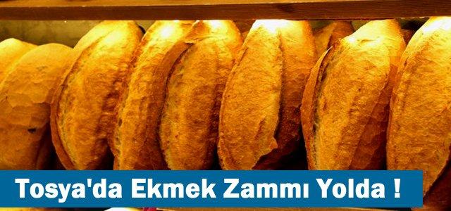 TOSYA'DA EKMEK ZAMMI YOLDA !