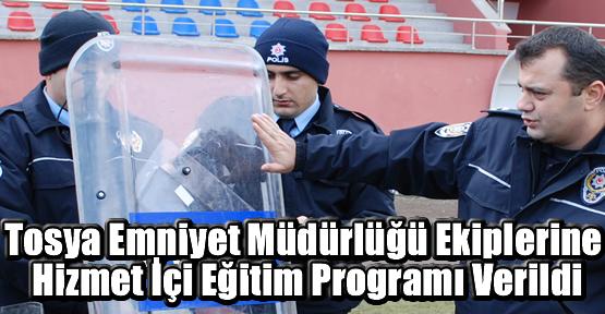 Tosya Emniyet Müdürlüğü ekiplerine Hizmet İçi Eğitim Programı verildi