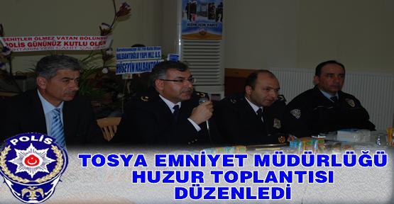 TOSYA EMNİYET MÜDÜRLÜĞÜ POLİS HAFTASINDA HUZUR TOPLANTISI DÜZENLEDİ
