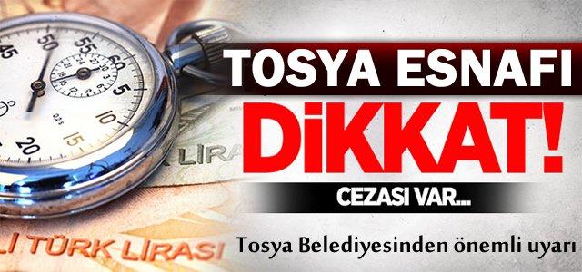 TOSYA ESNAFI DİKKAT.CEZASI VAR