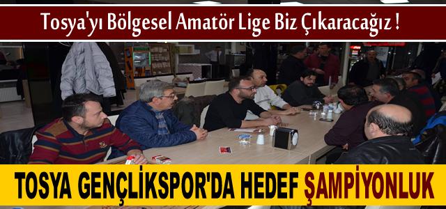 TOSYA GENÇLİKSPOR'DA TEK HEDEF 2.AMATÖR LİGDE ŞAMPİYONLUK
