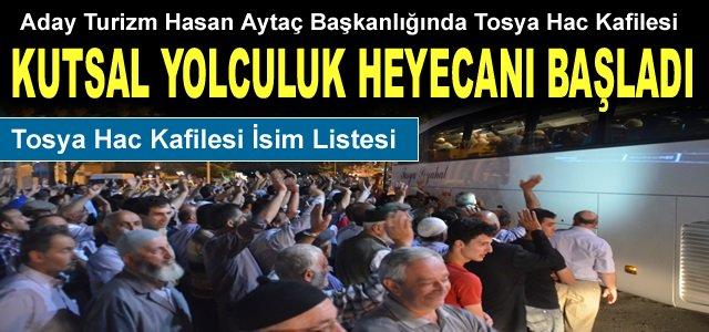 TOSYA HAC KAFİLESİ PERŞEMBE GÜNÜ GİDİYOR