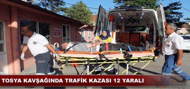 TOSYA KAVŞAĞINDA TRAFİK KAZASI