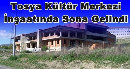Tosya Kültür Merkezi Hazır Duruma Geliyor