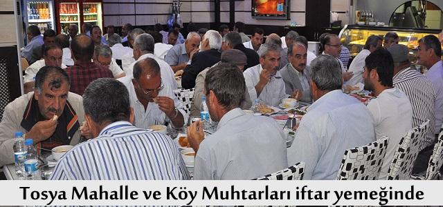 Tosya Mahalle ve Köy Muhtarları iftar yemeğinde