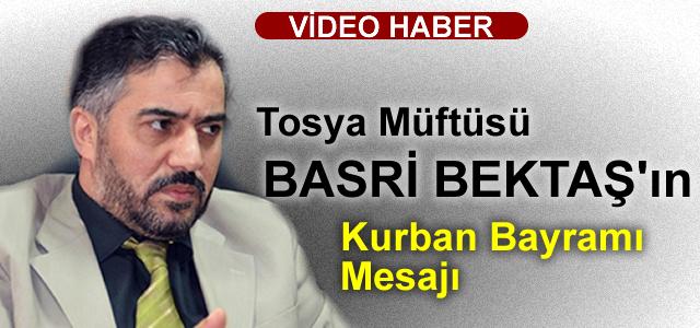 Tosya Müftüsü Basri Bektaş'ın Bayram Mesajı (VİDEO HABER )
