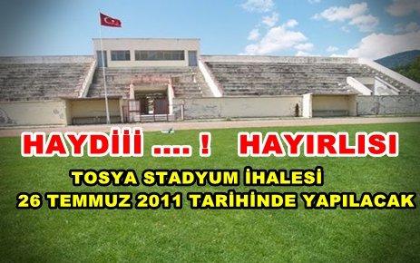 TOSYA STADYUM İHALESİNE HAZIRLANIYOR