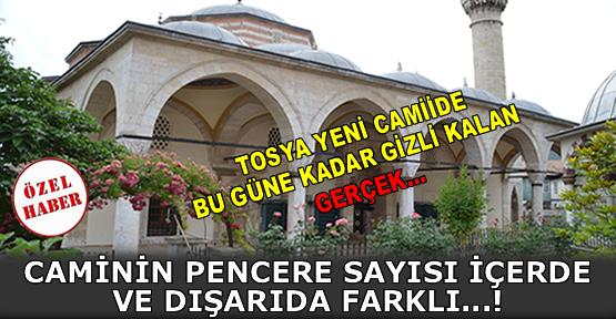 Tosya Yeni Camiinin Camları İçeride ve Dışarıda Farklı Sayıda