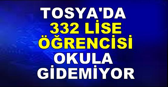 Tosya'da 332 Lise Öğrencisi Okula Gidemiyor.