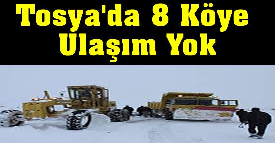 Tosya'da 8 Köye Ulaşım Yok