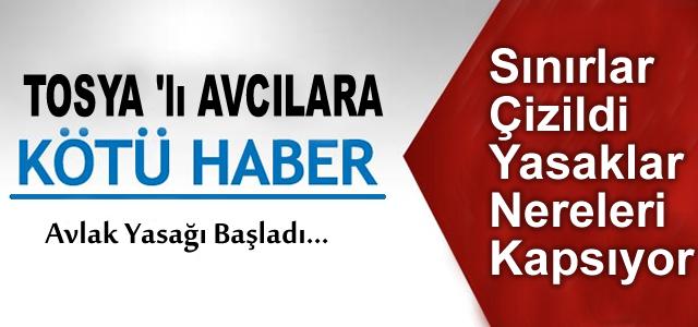 Tosya'da Avlak Yasağı Belirlendi