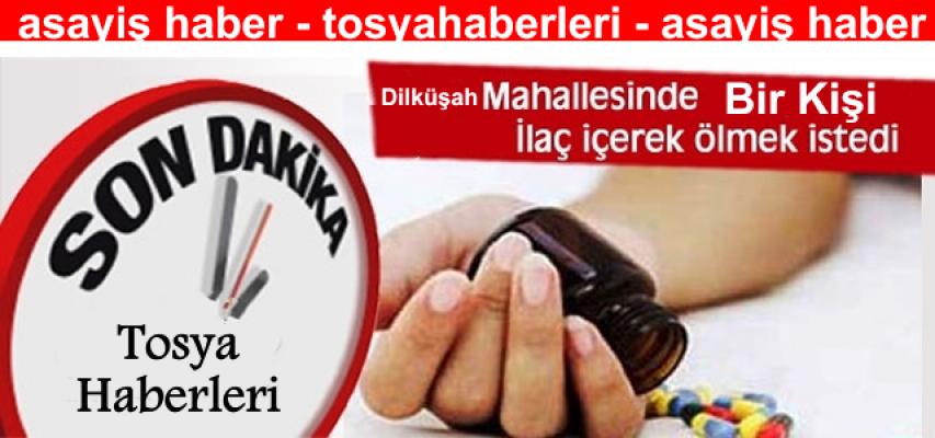 Tosya'da 1 Kişi Hap İçerek İntihar'a Kalkıştı