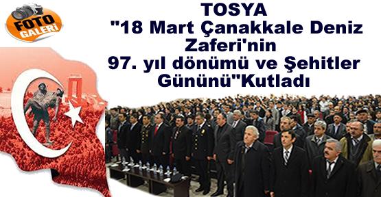 Tosya'da Çanakkale Deniz Savaşı ve Şehitler Günü Kutlandı