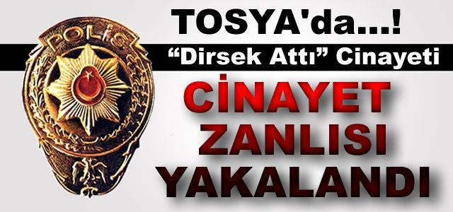 Tosya'da CİNAYET Zanlısı Yakalandı