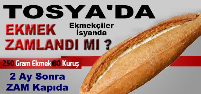 Tosya'da Ekmek Zammı Ne Oldu?