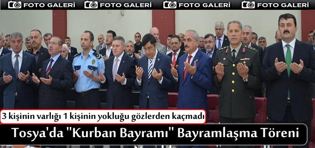 TOSYA'DA ''KURBAN BAYRAMI'' BAYRAMLAŞMA TÖRENİ DÜZENLENDİ