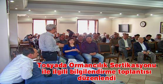 Tosya'da Ormancılık Sertikasyonu ile ilgili bilgilendirme toplantısı düzenlendi