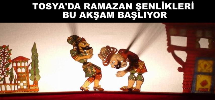 TOSYA'DA RAMAZAN ŞENLİKLERİ BAŞLIYOR