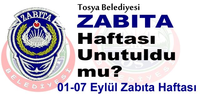 Tosya'da Zabıta Haftası Unutuldu mu?
