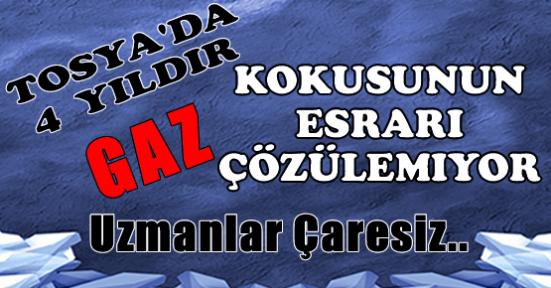 Tosya'daki Esrarengiz Gazın Sırrı Çözülemiyor