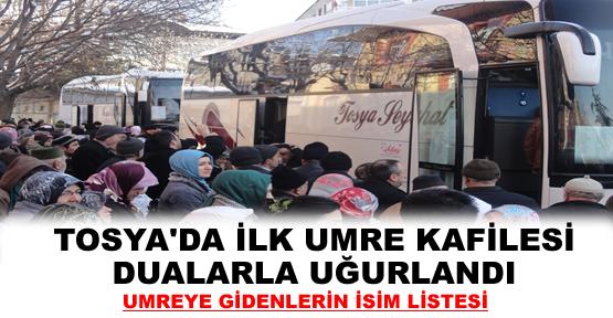 TOSYA'DAN İLK UMRE  KAFİLESİ DUALARLA UĞURLANDI