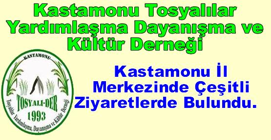 TOSYALI-DER'DEN BİR DİZİ ZİYARET