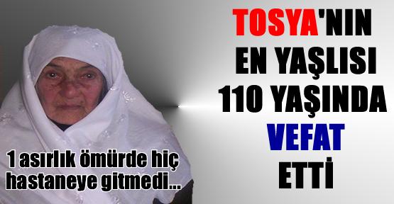 Tosya'nın En Yaşlısı Safiye Halıcıoğlu Vefat Etti