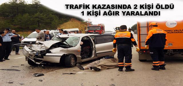 Trafik Kazasında 2 Ölü 1 Yaralı