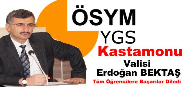 Valimiz Sayın Erdoğan BEKTAŞ YGS Mesajı