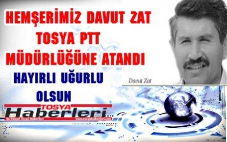 YENİ TOSYA PTT MÜDÜRÜ DAVUT ZAT..