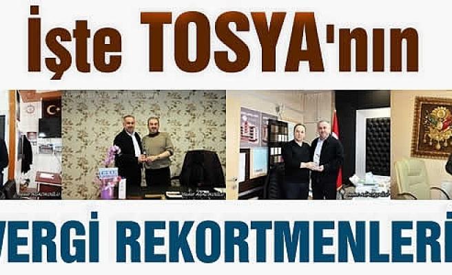 TOSYA'NIN VERGİ REKORTMENLERİNE PLAKET VERİLDİ