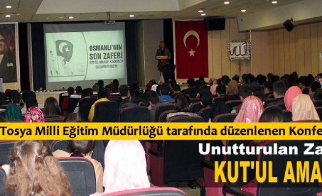 Tosya'da Kut'ül Ammare Konferansı