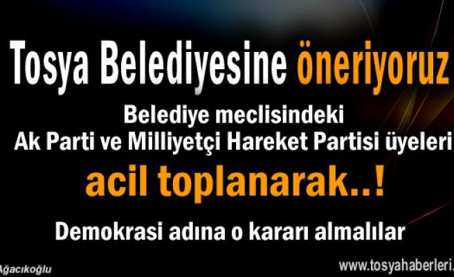 TOSYA BELEDİYE MECLİSİ ACİL TOPLANARAK KARAR ALMALI