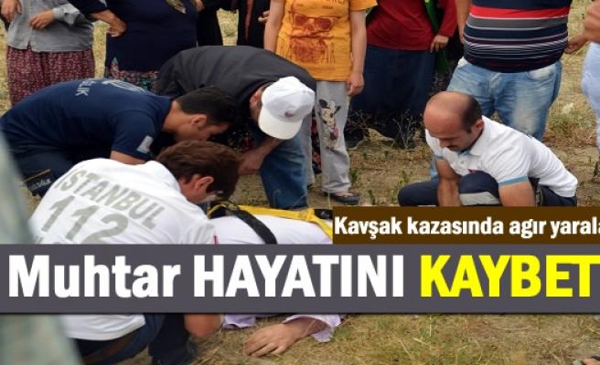 Tosya'da Trafik Kazasından ağır yaralanan muhtar hayatını kaybetti.