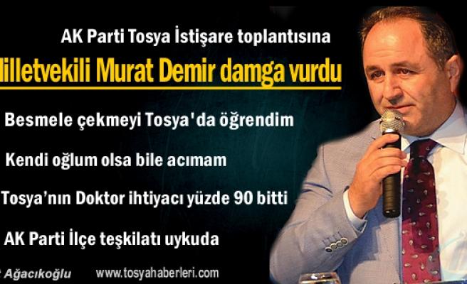 AK Parti İstişare Toplantısına Milletvekili Murat Demir'in konuşması damga vurdu